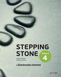 Stepping Stone Delkurs 4 Lärarhandledning 4:e uppl