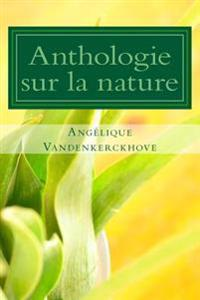 Anthologie Sur La Nature