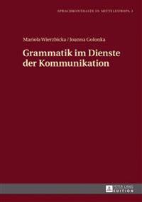 Grammatik Im Dienste Der Kommunikation