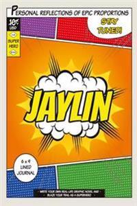 Superhero Jaylin: A 6 X 9 Lined Journal