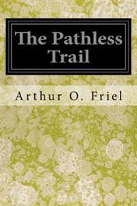 The Pathless Trail