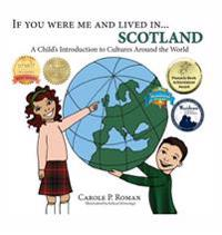 If You Were Me and Lived In...Scotland: A Child's Introduction to Cultures Around the World