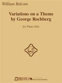 Variations on a Theme by George Rochberg: For Piano Solo