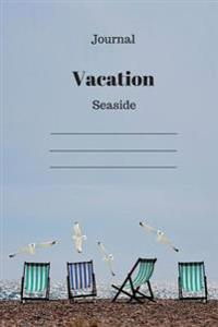 Journal: Seaside Vacation (Beach and Chairs)