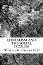 Liberalism and the Social Problem