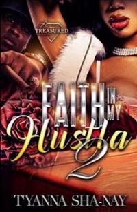 Faith in My Hustla 2
