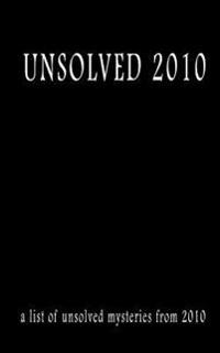 Unsolved 2010