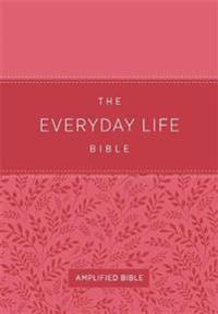The Everyday Life Bible (Fashion Edition: Pink Imitation Leather)