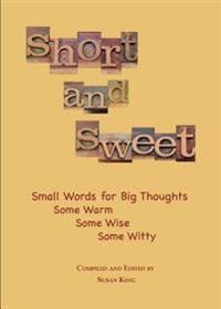 Short and Sweet: Small Words for Big Thoughts