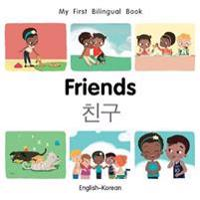 My First Bilingual Book-Friends (English-Korean)