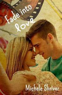 Fade Into Love