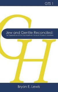 Jew and Gentile Reconciled