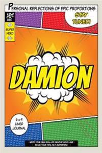 Superhero Damion: A 6 X 9 Lined Journal