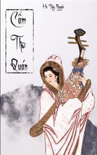 CAM Thu Quan - Ha Thuy Nguyen: Tieu Thuyet Da Su