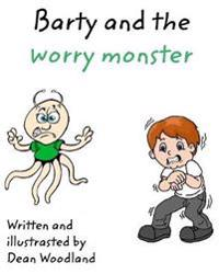 Barty and the Worry Monster