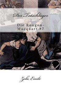 Der Totschlager: Die Rougon-Macquart #7