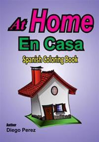 Spanish Coloring Book: At Home