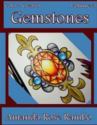 Color a Creation Gemstones: Volume 3