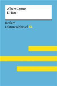 Keßler, Pia: Lektüreschlüssel XL. Albert Camus: L'Hôte