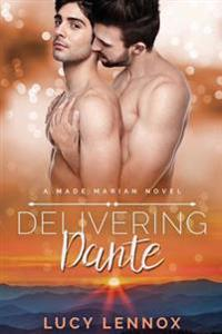 Delivering Dante: A Made Marian Novel