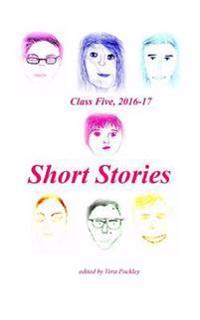 Short Stories: Class 5, 2016-17