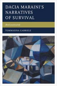 Dacia Maraini's Narratives of Survival