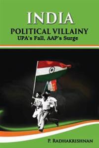 India : political villainy : UPA's fall, AAP's surge