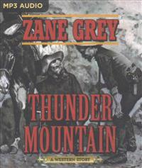 Thunder Mountain: A Western Story