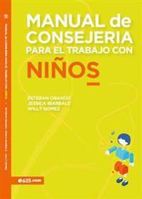 Manual de Consejería Para El Trabajo Con Niños