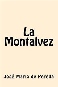 La Montalvez (Spanish Edition)