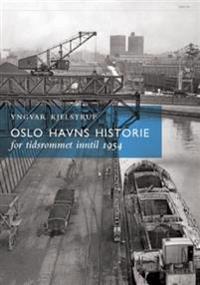 Oslo havns historie - Yngvar Kjelstrup | Ridgeroadrun.org
