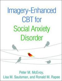 Imagery-Enhanced CBT for Social Anxiety Disorder