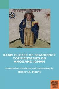 Rabbi Eliezer of Beaugency, Commentaries on Amos and Jonah