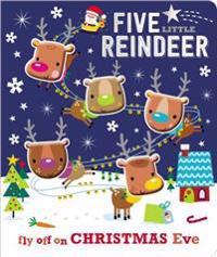 Board Book Five Little Reindeer - Make Believe Ideas Ltd - böcker (9781786923448)     Bokhandel