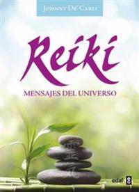 Reiki. Mensajes del Universo