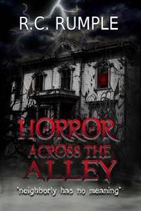 Horror Across the Alley