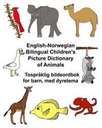 English-Norwegian Bilingual Children's Picture Dictionary of Animals Tospraklig Bildeordbok for Barn, Med Dyretema