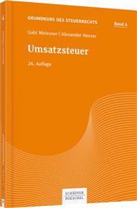 Grundkurs des Steuerrechts Bd 4, Meissner/Neeser, Umsatzsteuer