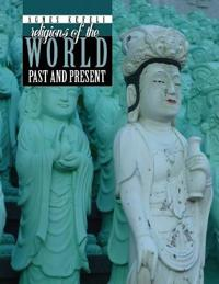 RELIGIONS OF THE WORLD: PAST AND PRESENT
