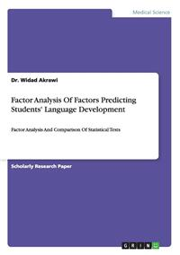 Factor Analysis of Factors Predicting Students' Language Development