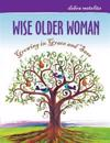 Wise Older Woman: Growing in Grace and Sass
