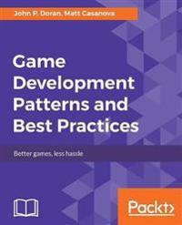 Game Development Patterns & Best Practices