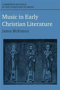 Cambridge Readings in the Literature of Music