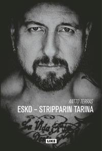 Esko - Stripparin tarina