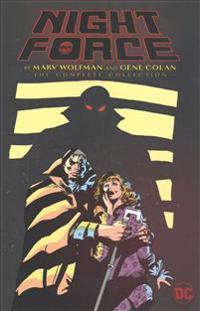 Night Force by Marv Wolfman and Gene Colan: The Complete Series