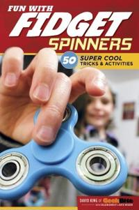 Fun With Fidget Spinners