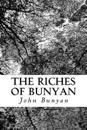 The Riches of Bunyan: Selected from His Works