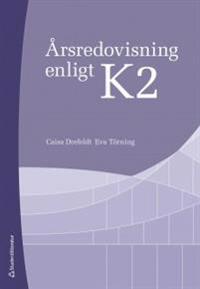 Årsredovisning enligt K2