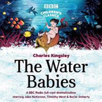 The Water Babies: A BBC Radio Full-Cast Dramatisation