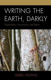 Writing the Earth, Darkly